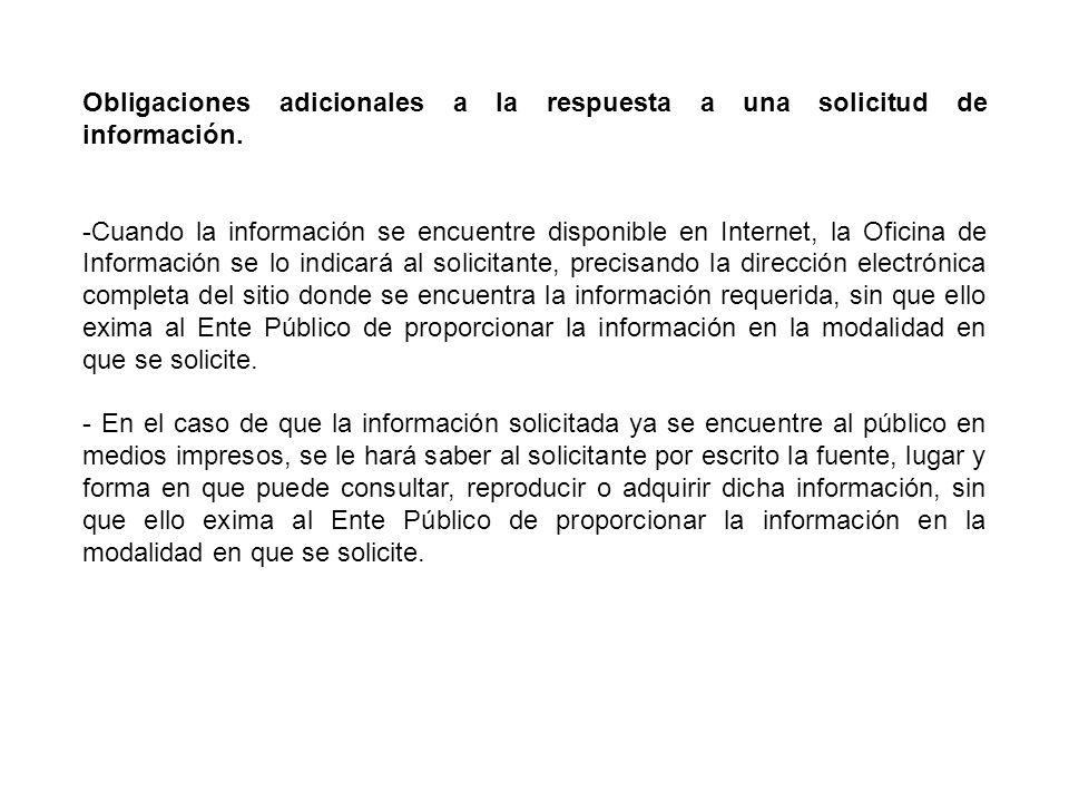 Obligaciones adicionales a la respuesta a una solicitud de información.