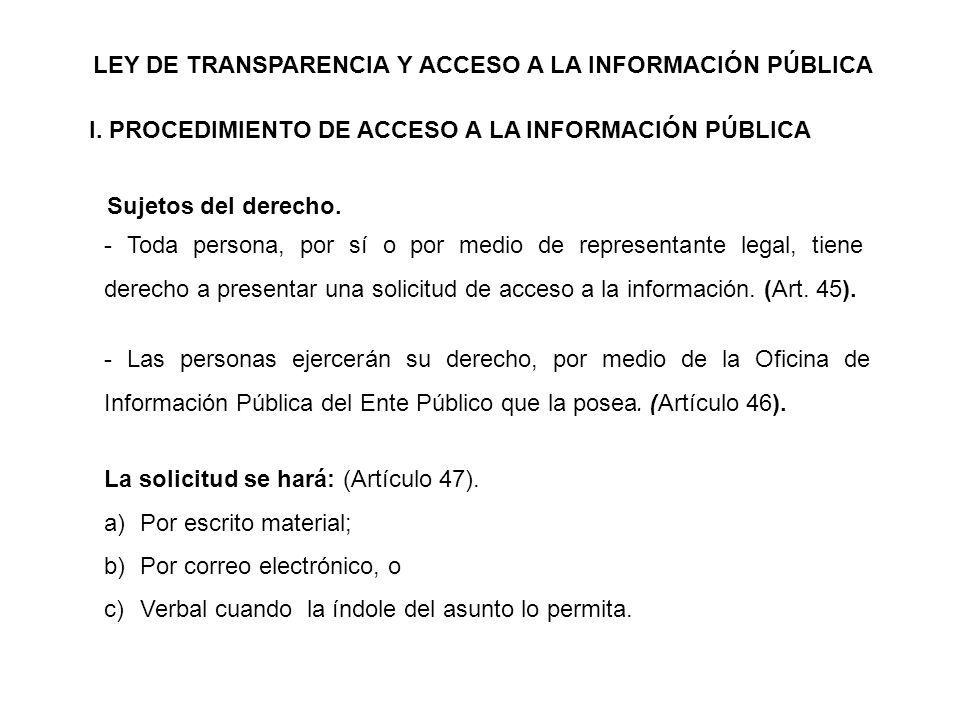 LEY DE TRANSPARENCIA Y ACCESO A LA INFORMACIÓN PÚBLICA I.