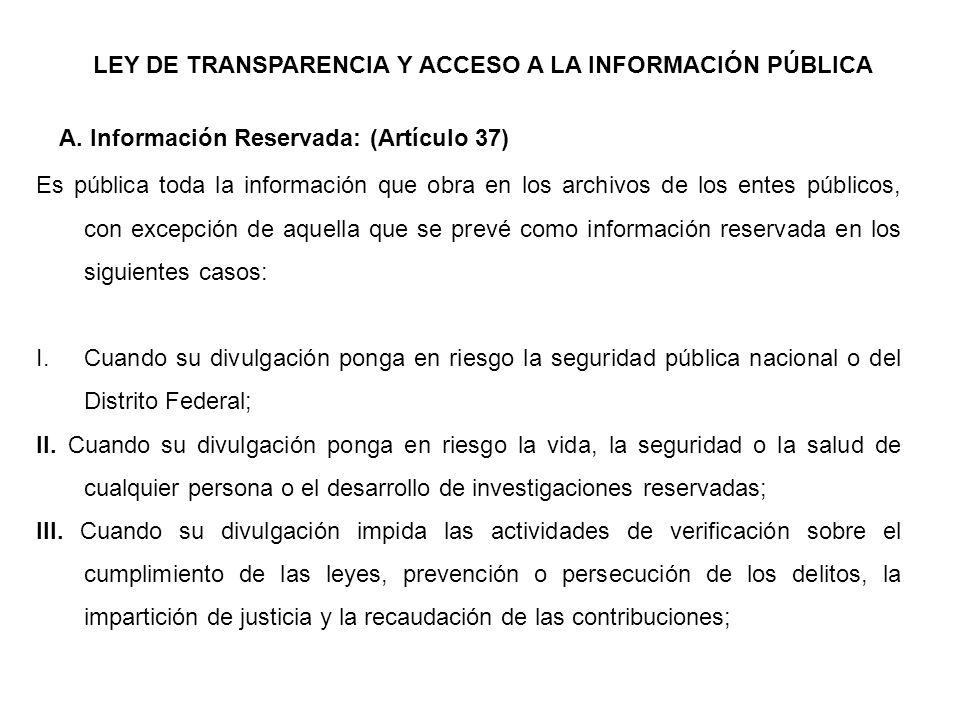 LEY DE TRANSPARENCIA Y ACCESO A LA INFORMACIÓN PÚBLICA A.