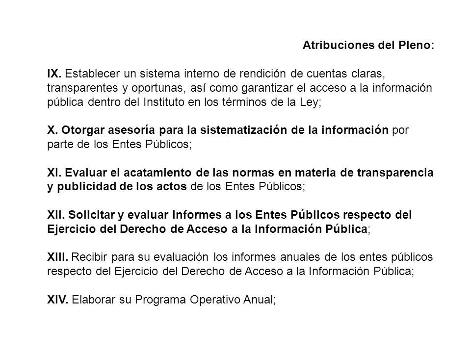 Atribuciones del Pleno: IX.