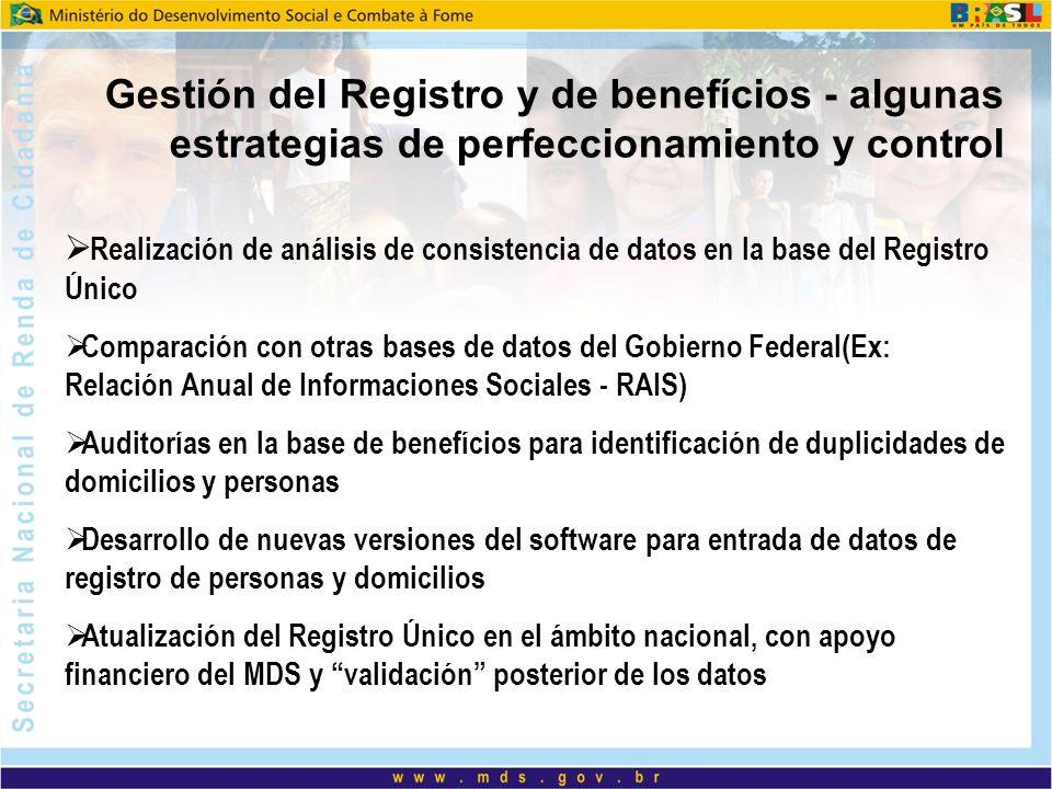 Gestión del Registro y de benefícios - algunas estrategias de perfeccionamiento y control Realización de análisis de consistencia de datos en la base