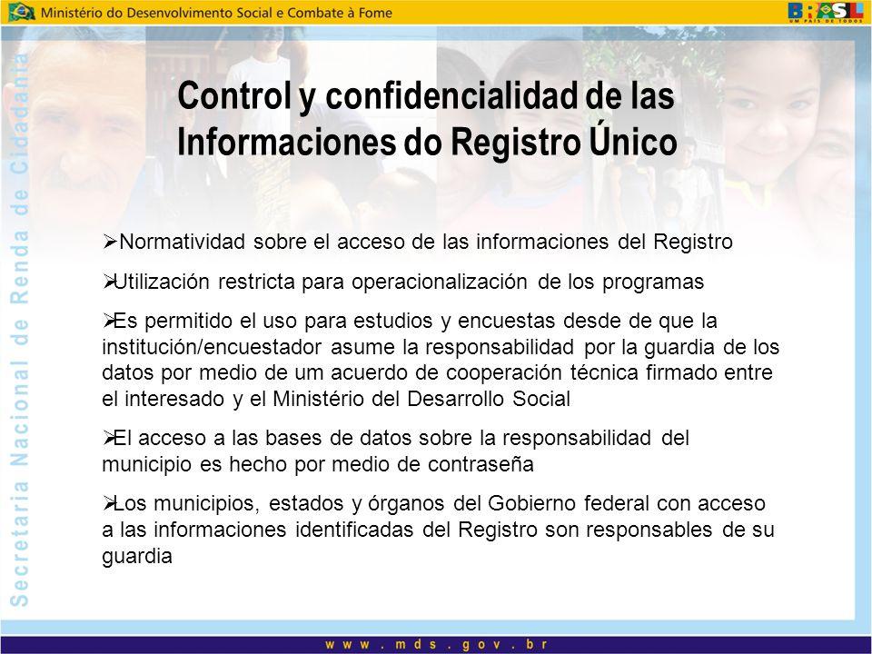 Control y confidencialidad de las Informaciones do Registro Único Normatividad sobre el acceso de las informaciones del Registro Utilización restricta