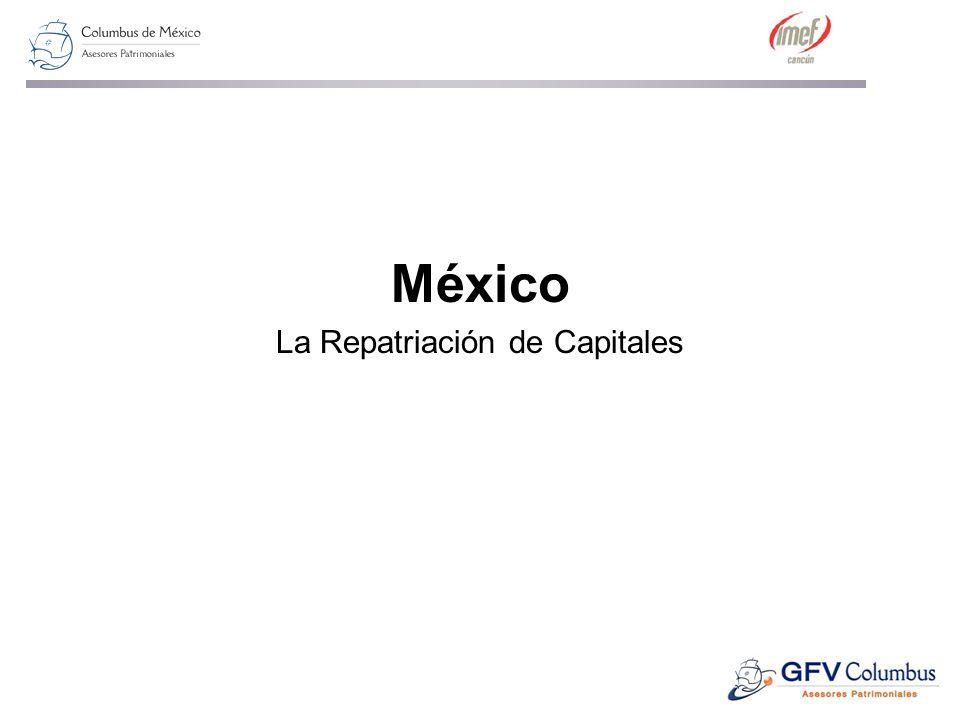 México La Repatriación de Capitales