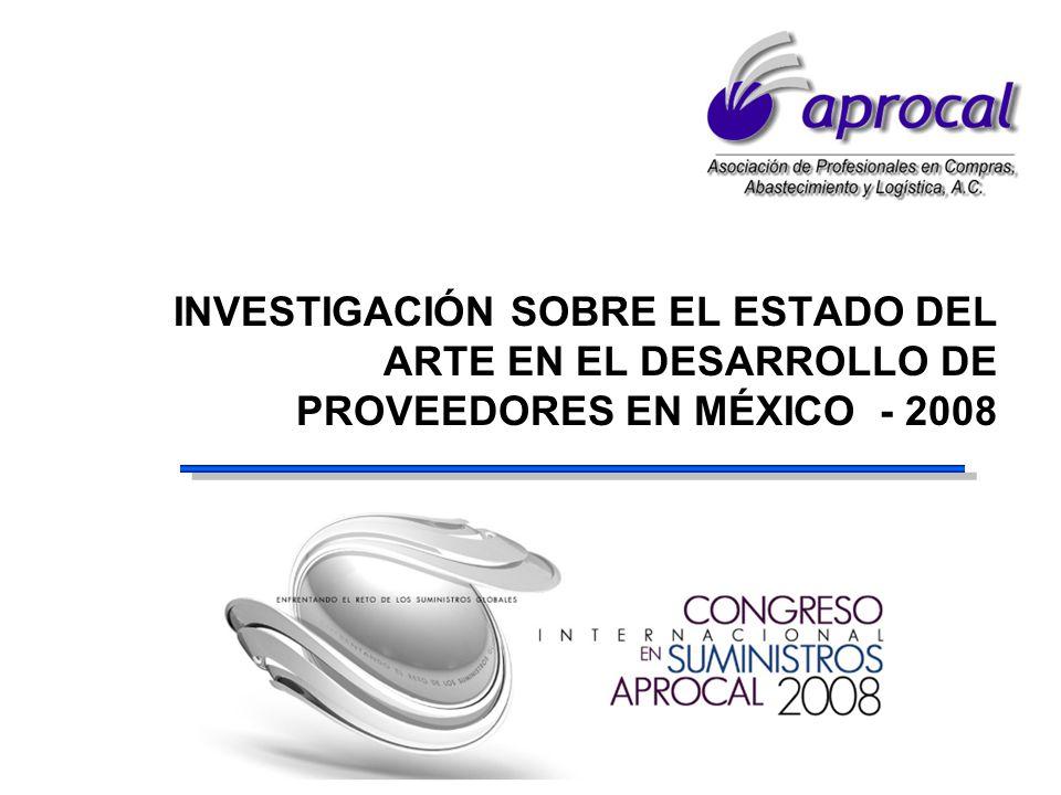 INVESTIGACIÓN SOBRE EL ESTADO DEL ARTE EN EL DESARROLLO DE PROVEEDORES EN MÉXICO - 2008