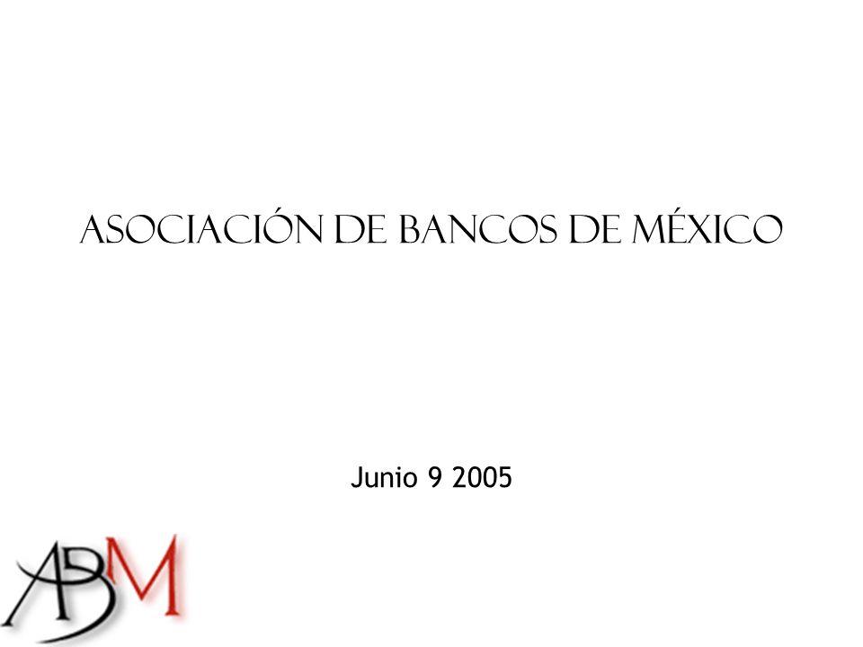 Asociación de Bancos de México Junio 9 2005