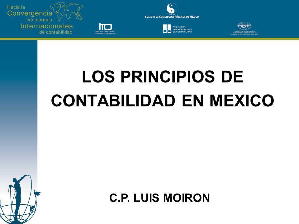 LOS PRINCIPIOS DE CONTABILIDAD EN MEXICO C.P. LUIS MOIRON
