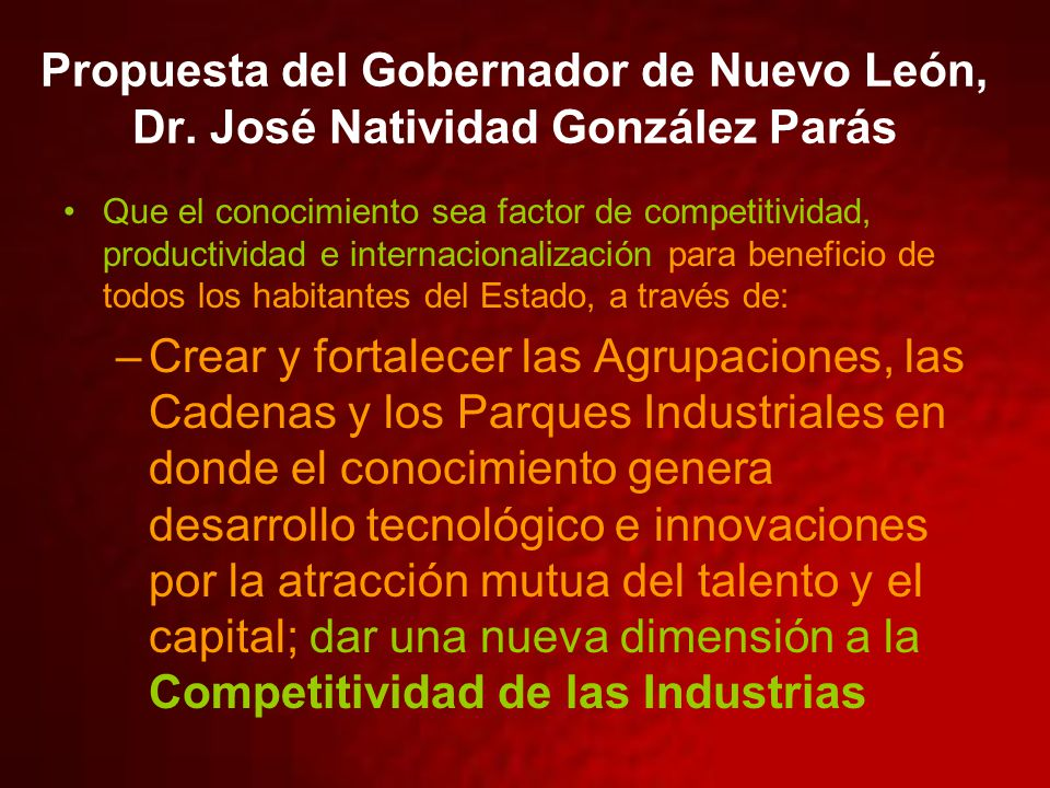 Propuesta del Gobernador de Nuevo León, Dr.