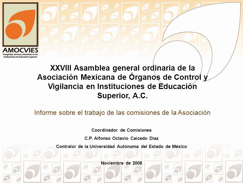 XXVIII Asamblea general ordinaria de la Asociación Mexicana de Órganos de Control y Vigilancia en Instituciones de Educación Superior, A.C. Coordinado