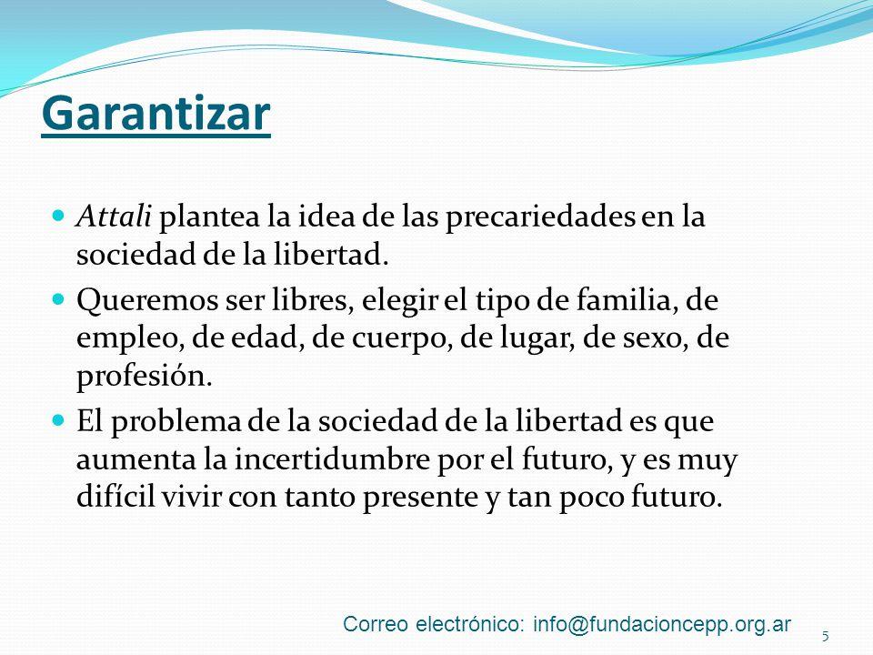 Garantizar Attali plantea la idea de las precariedades en la sociedad de la libertad.