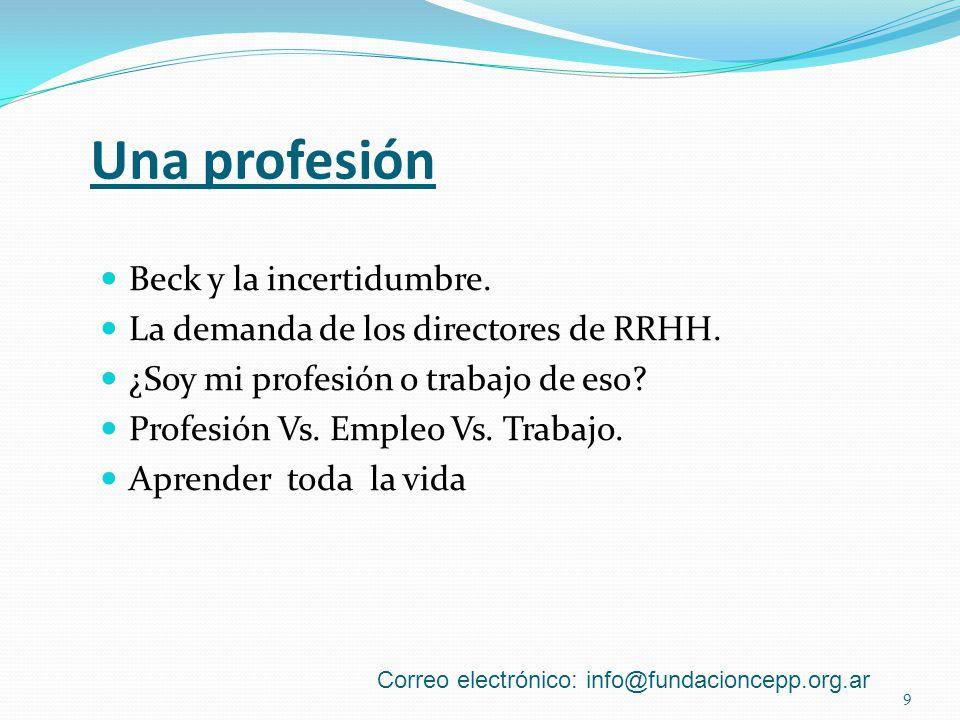 Una profesión Beck y la incertidumbre.La demanda de los directores de RRHH.