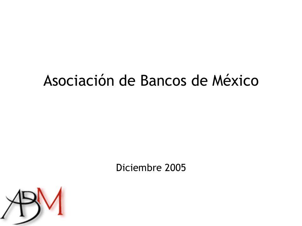 Asociación de Bancos de México Diciembre 2005