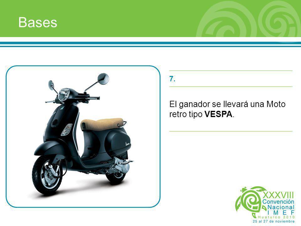 7. El ganador se llevará una Moto retro tipo VESPA.
