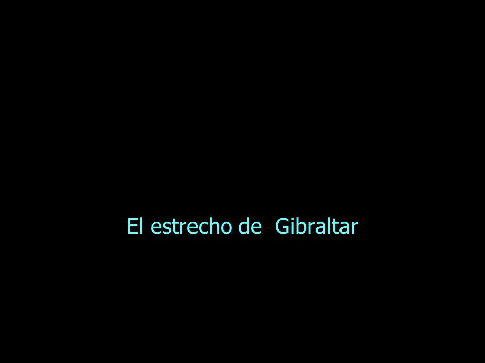 El estrecho de Gibraltar
