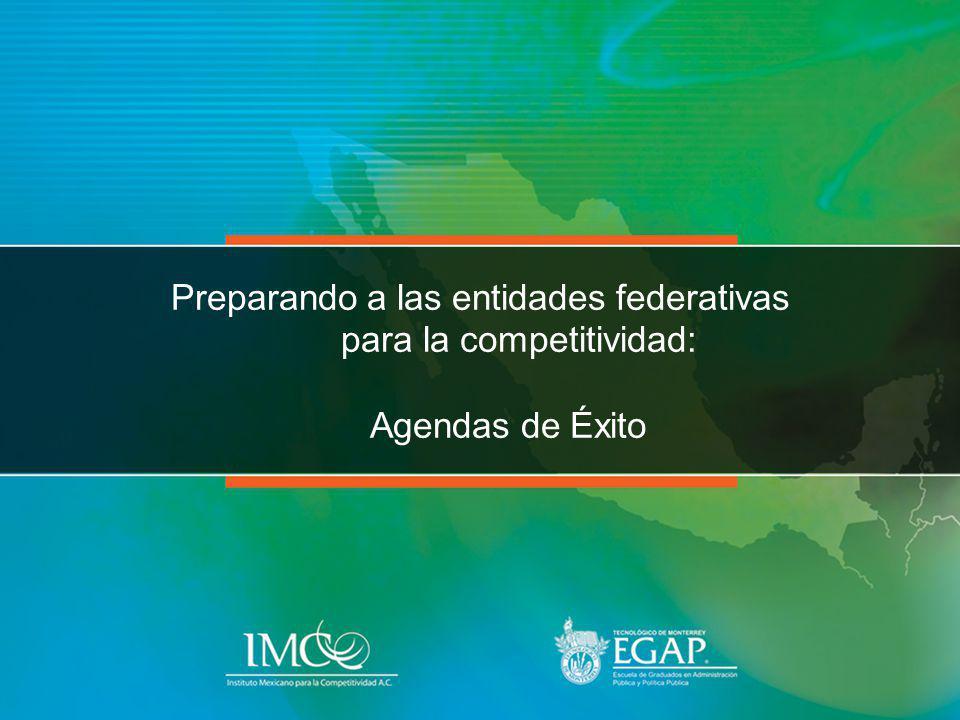 Preparando a las entidades federativas para la competitividad: Agendas de Éxito