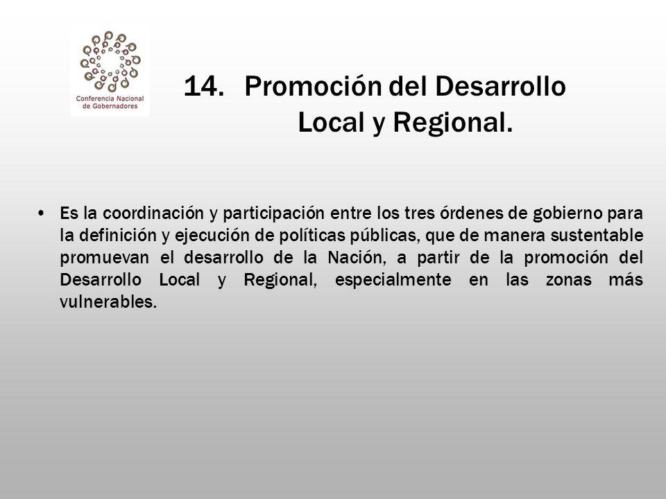 14.Promoción del Desarrollo Local y Regional.