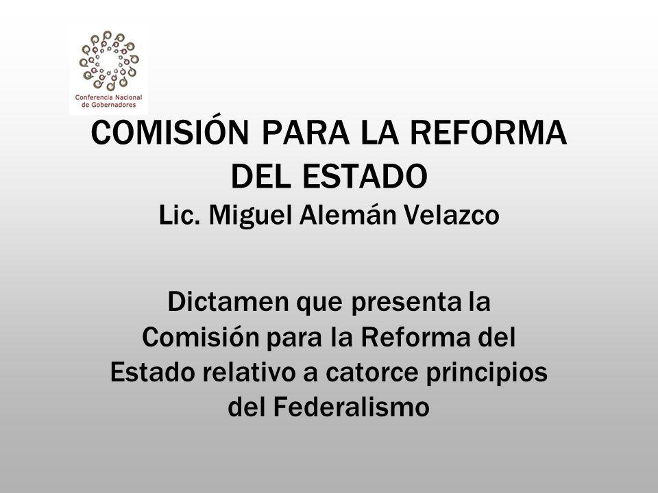 COMISIÓN PARA LA REFORMA DEL ESTADO Lic.