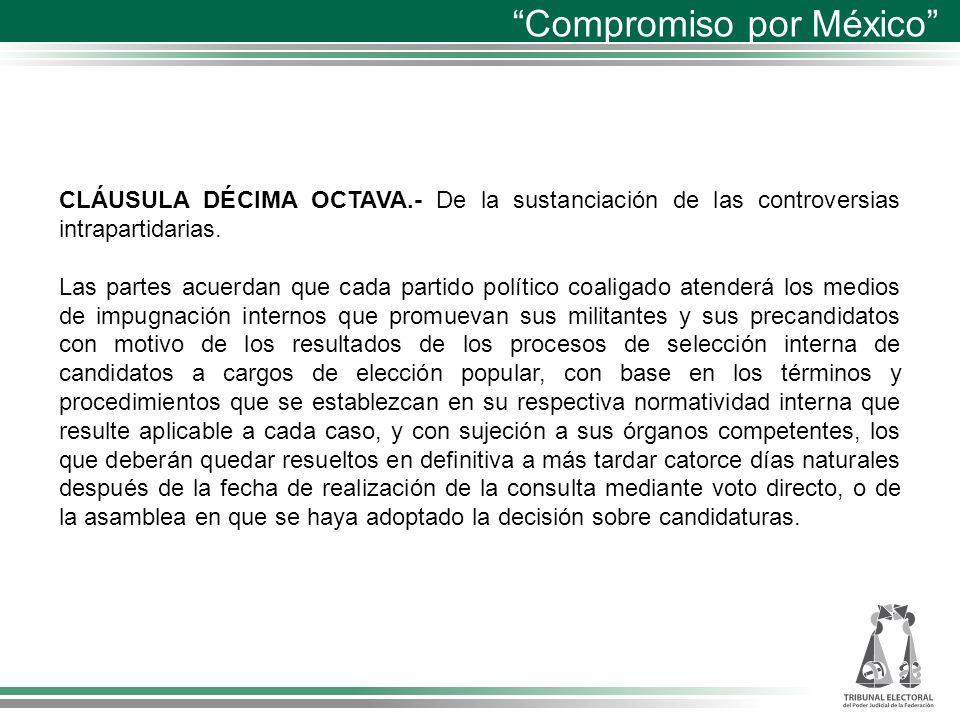 CLÁUSULA DÉCIMA OCTAVA.- De la sustanciación de las controversias intrapartidarias.