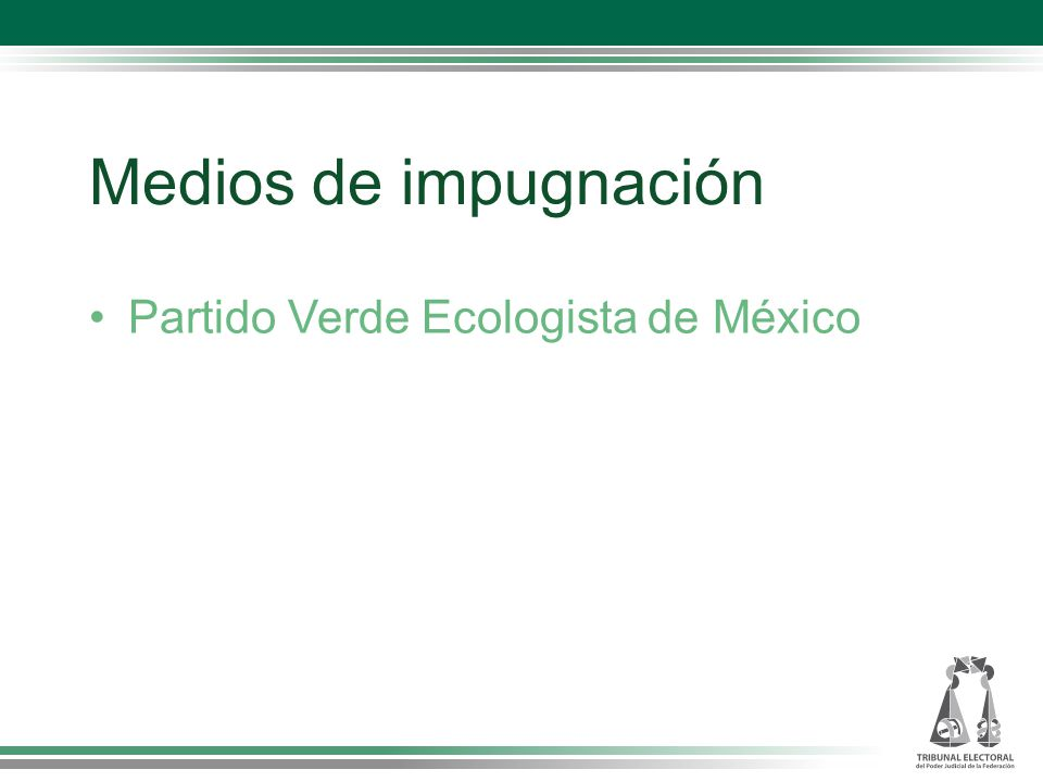 Medios de impugnación Partido Verde Ecologista de México