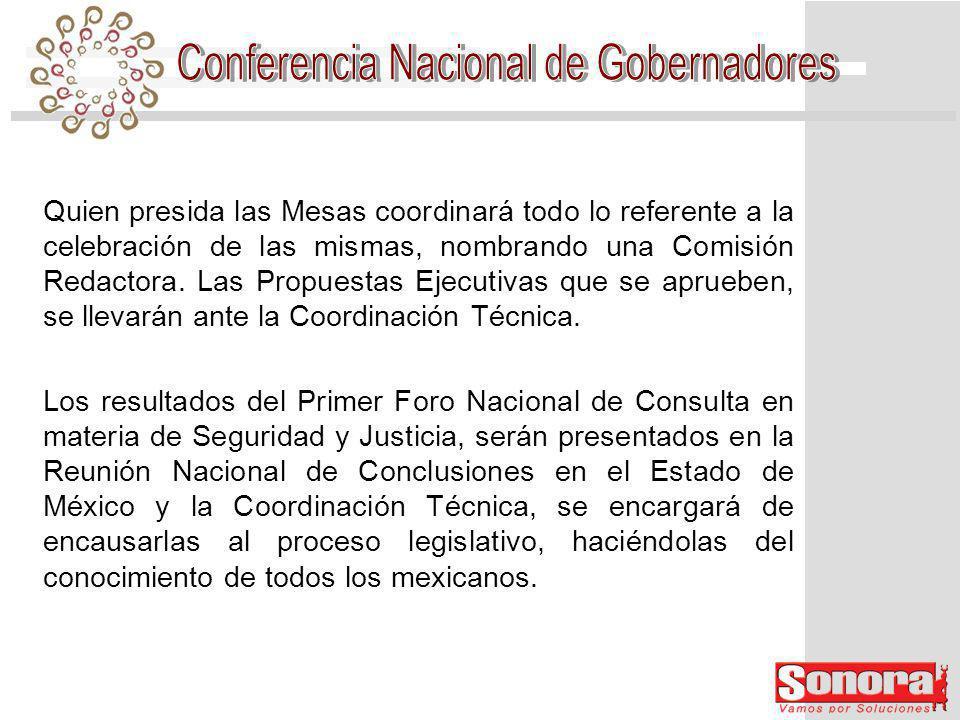 Quien presida las Mesas coordinará todo lo referente a la celebración de las mismas, nombrando una Comisión Redactora.