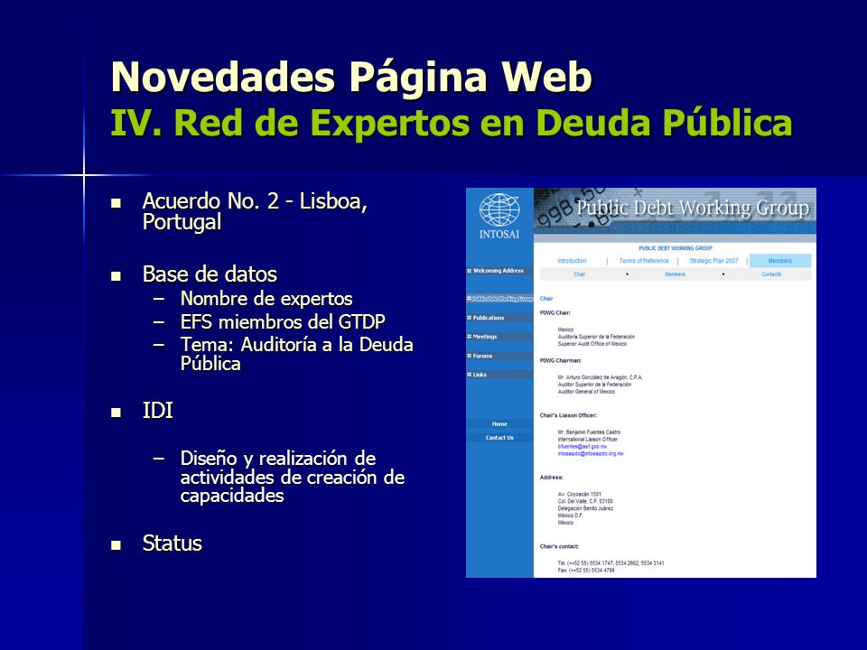 Novedades Página Web IV. Red de Expertos en Deuda Pública Acuerdo No. 2 - Lisboa, Portugal Acuerdo No. 2 - Lisboa, Portugal Base de datos Base de dato
