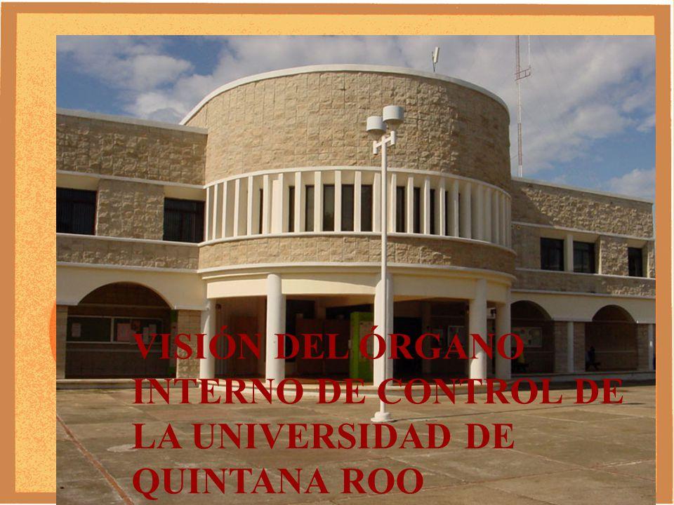 VISIÓN DE LA UNIVERSIDAD DE QUINTANA ROO.