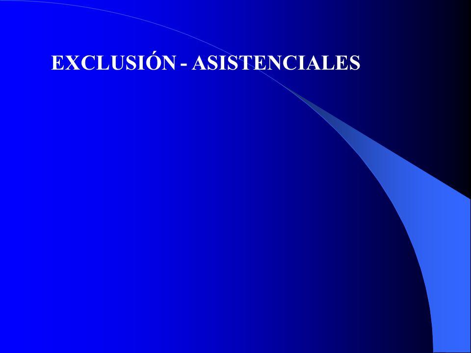 EXCLUSIÓN - ASISTENCIALES