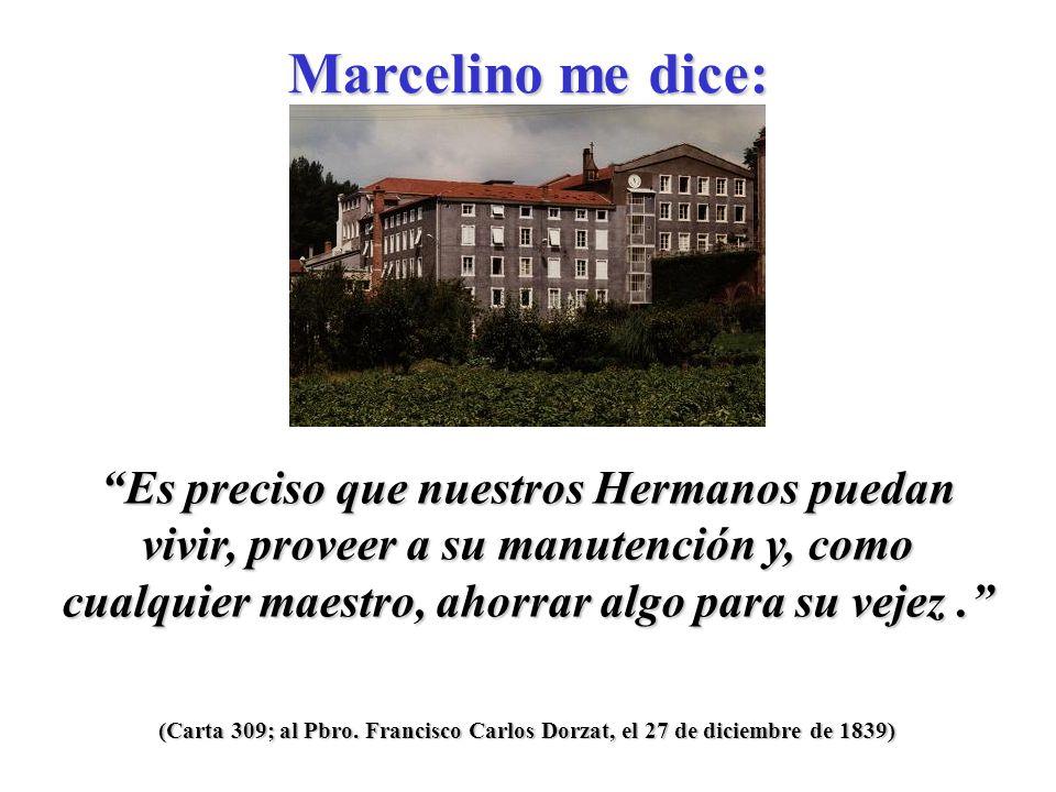 . Marcelino me dice: