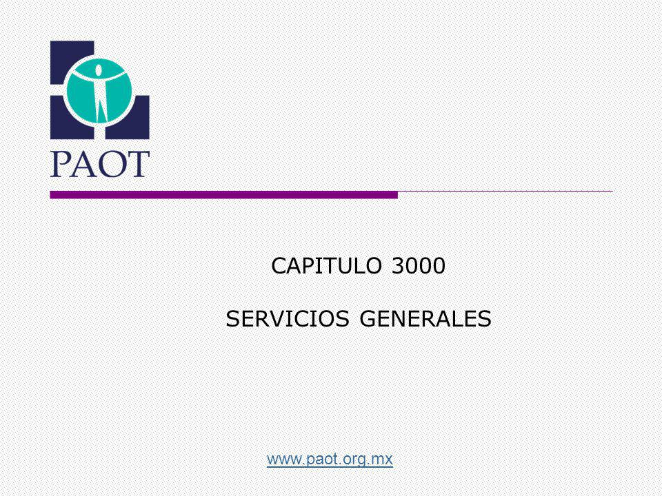 www.paot.org.mx CAPITULO 3000 SERVICIOS GENERALES
