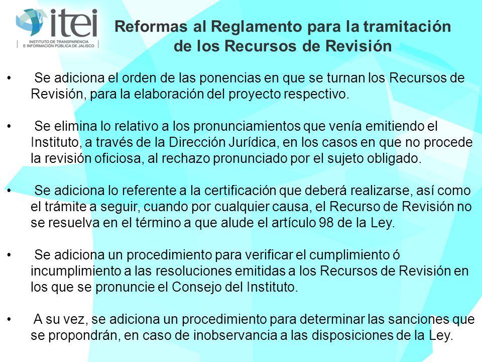Reformas al Reglamento para la tramitación de los Recursos de Revisión Se adiciona el orden de las ponencias en que se turnan los Recursos de Revisión, para la elaboración del proyecto respectivo.
