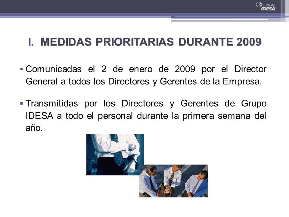 I. MEDIDAS PRIORITARIAS DURANTE 2009 Comunicadas el 2 de enero de 2009 por el Director General a todos los Directores y Gerentes de la Empresa. Transm