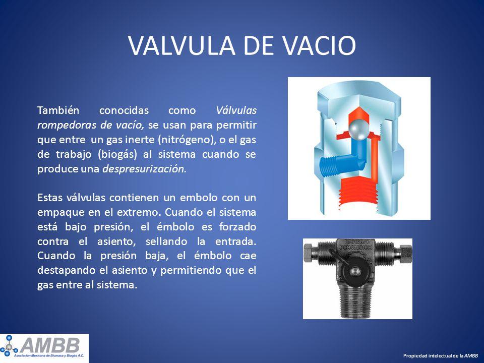 VALVULA DE VACIO También conocidas como Válvulas rompedoras de vacío, se usan para permitir que entre un gas inerte (nitrógeno), o el gas de trabajo (