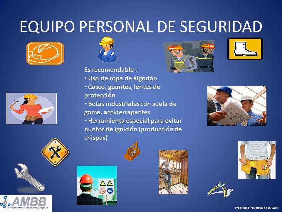 EQUIPO PERSONAL DE SEGURIDAD Es recomendable : Uso de ropa de algodón Casco, guantes, lentes de protección Botas industriales con suela de goma, antid