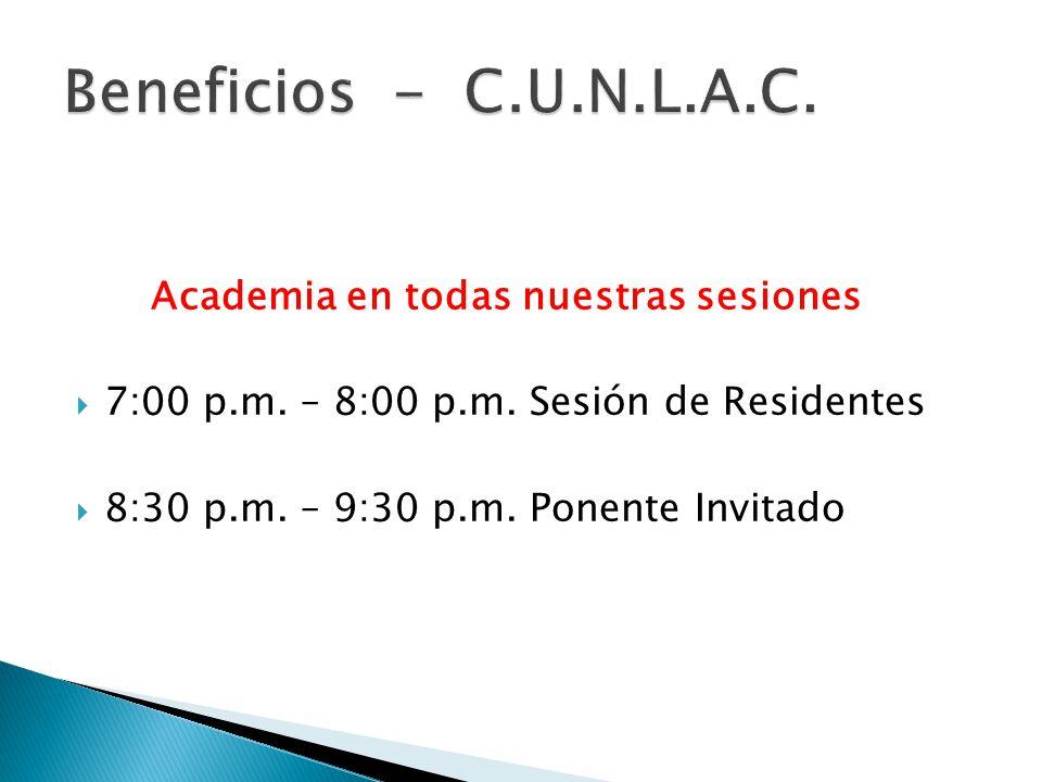Academia en todas nuestras sesiones 7:00 p.m. – 8:00 p.m.