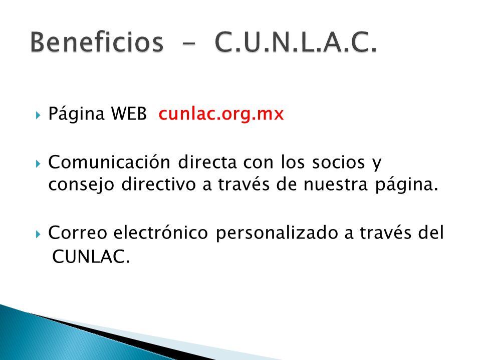 Página WEB cunlac.org.mx Comunicación directa con los socios y consejo directivo a través de nuestra página.