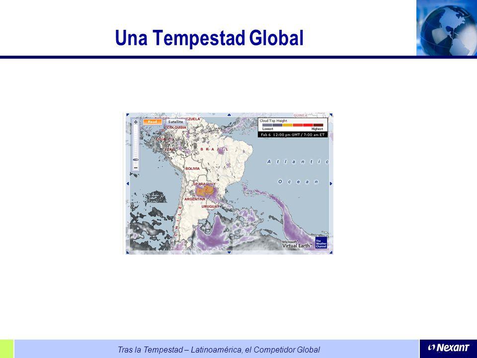 Tras la Tempestad – Latinoamérica, el Competidor Global Una Tempestad Global
