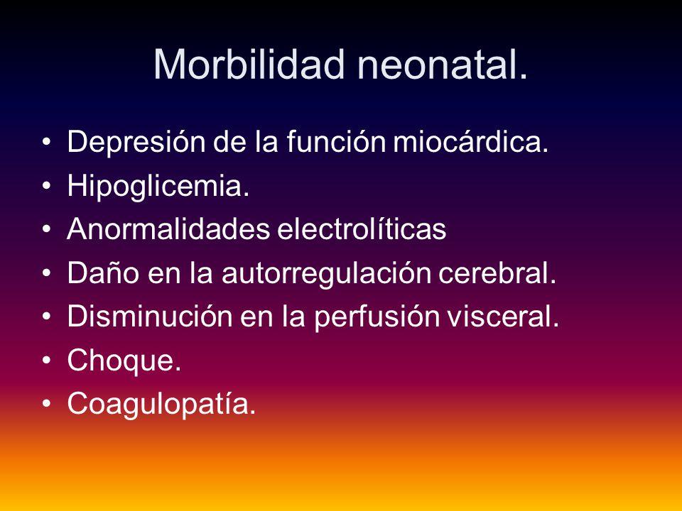 Morbilidad neonatal.Depresión de la función miocárdica.