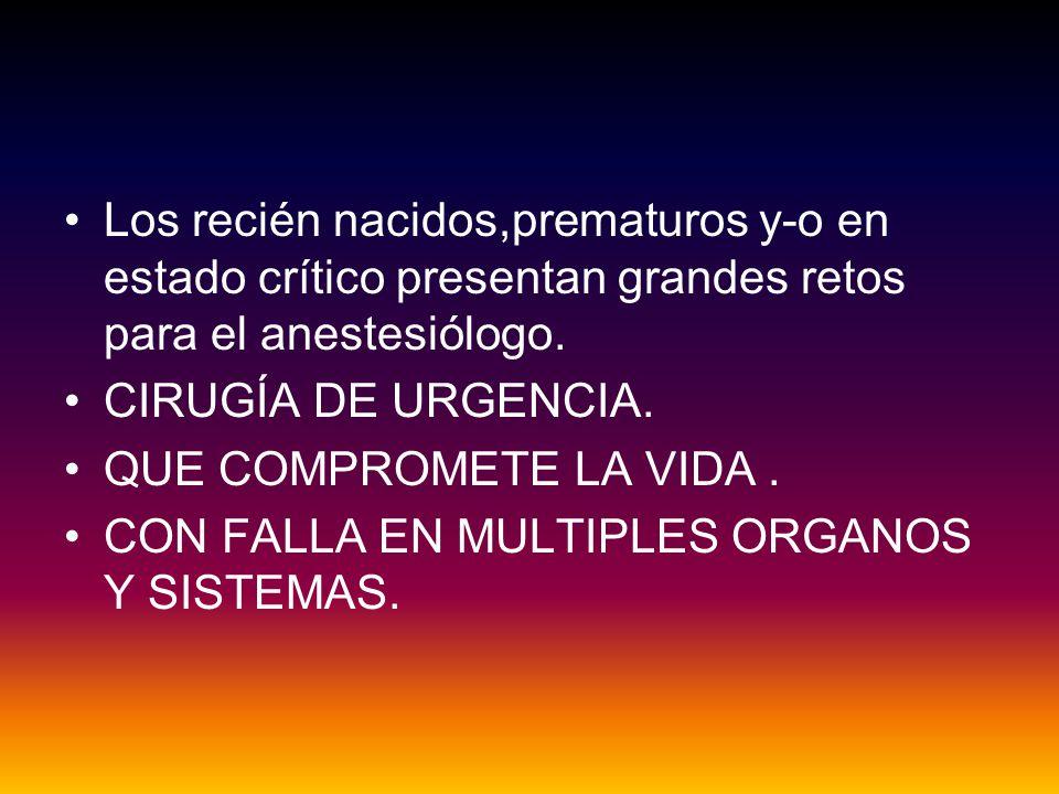 Anestesia neonatal Radiología y urología: Cateterismo cardiaco diagnóstico.