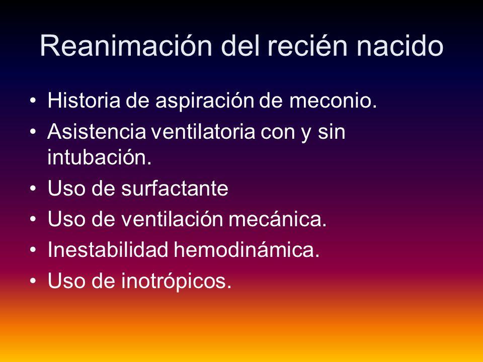 Reanimación del recién nacido Historia de aspiración de meconio.