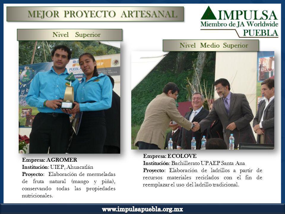 MEJOR PROYECTO ARTESANAL Empresa: AGROMER Institución: UIEP, Ahuacatlán Proyecto: Elaboración de mermeladas de fruta natural (mango y piña), conservan