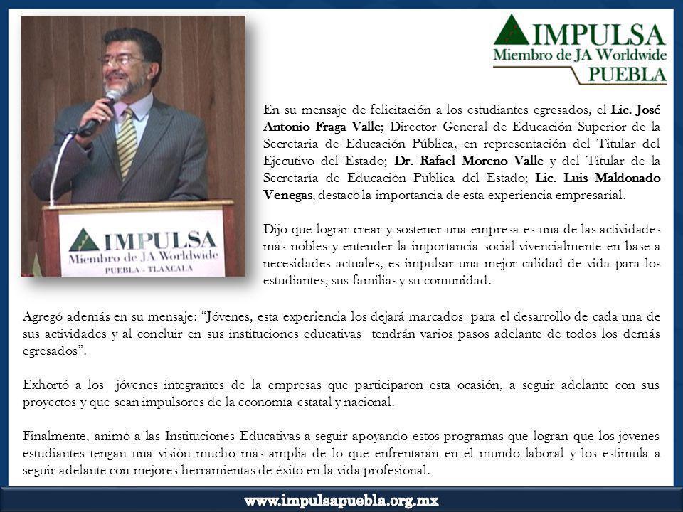 En su mensaje de felicitación a los estudiantes egresados, el Lic. José Antonio Fraga Valle; Director General de Educación Superior de la Secretaria d