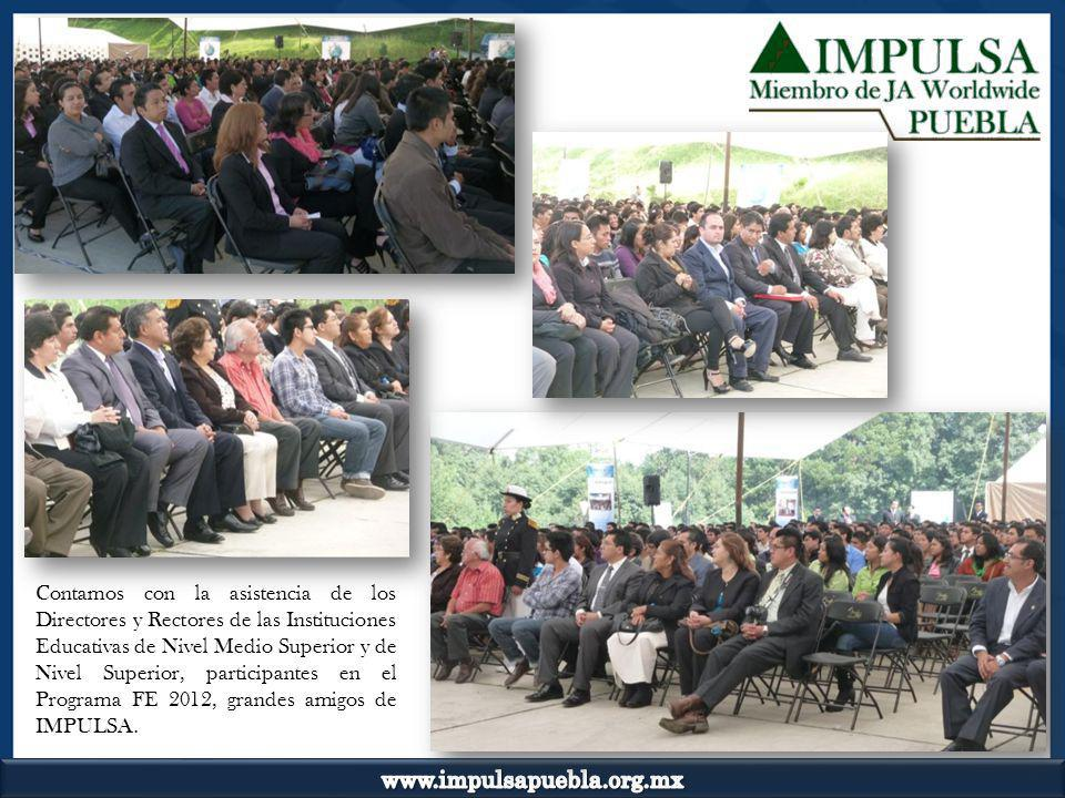 IMPULSA Puebla, otorga por quinto año consecutivo una Copa Institucional, como agradecimiento y reconocimiento especial a las Instituciones Educativas cuya trayectoria a lo largo de los años de participar en el Programa Formación de Emprendedores, haya sido de compromiso, lealtad, apoyo y facilidades para el buen desempeño del programa, en beneficio de los jóvenes emprendedores de la Institución.