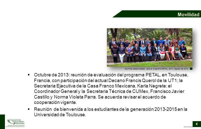 Octubre de 2013: reunión de evaluación del programa PETAL, en Toulouse, Francia, con participación del actual Decano Francis Querol de la UT1; la Secr