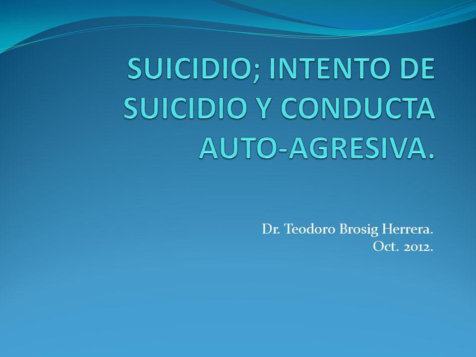 Dr. Teodoro Brosig Herrera. Oct. 2012.