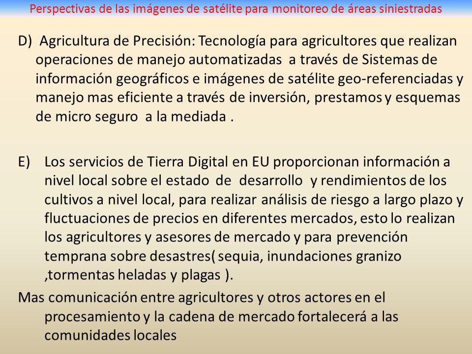 D) Agricultura de Precisión: Tecnología para agricultores que realizan operaciones de manejo automatizadas a través de Sistemas de información geográf