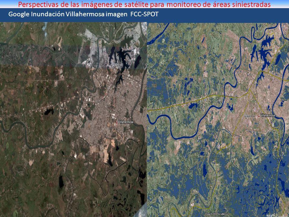 Google Inundación Villahermosa imagen FCC-SPOT