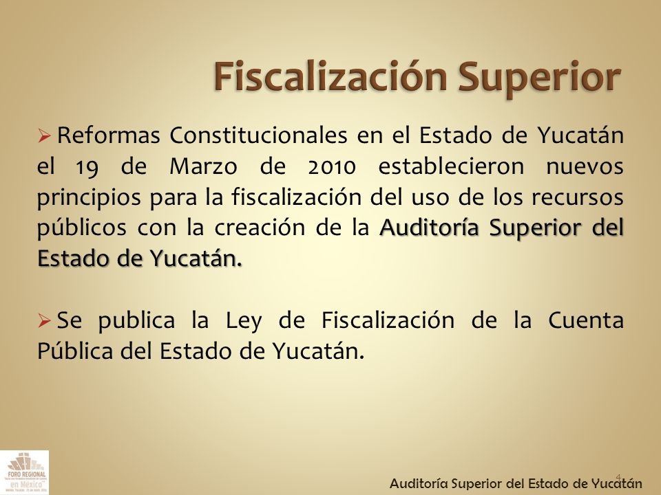 Auditoría Superior del Estado de Yucatán.