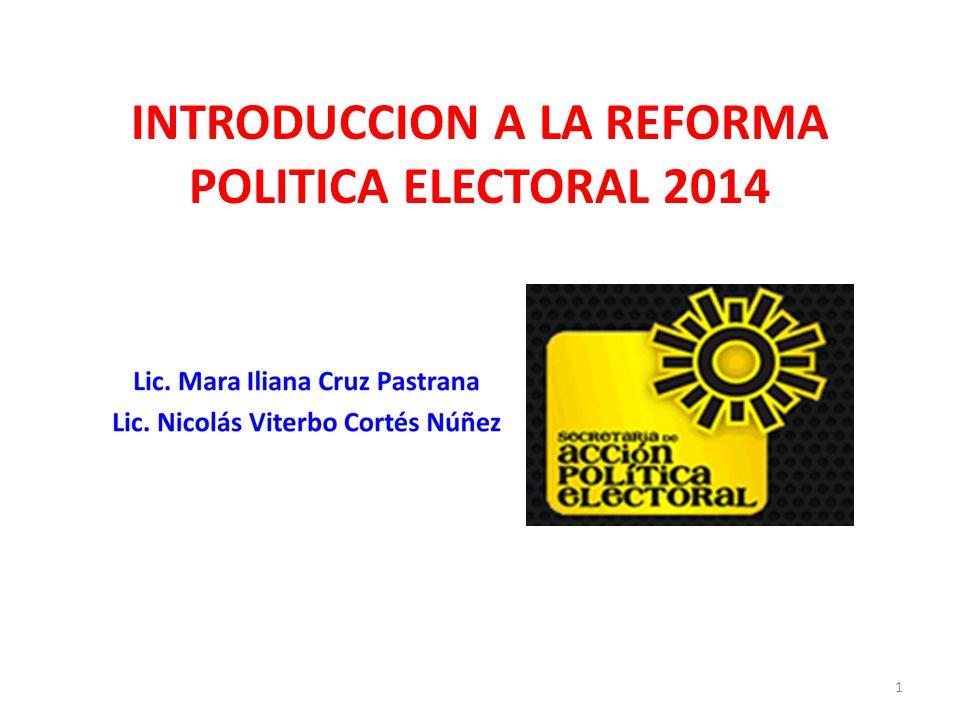 INTRODUCCION A LA REFORMA POLITICA ELECTORAL 2014 1