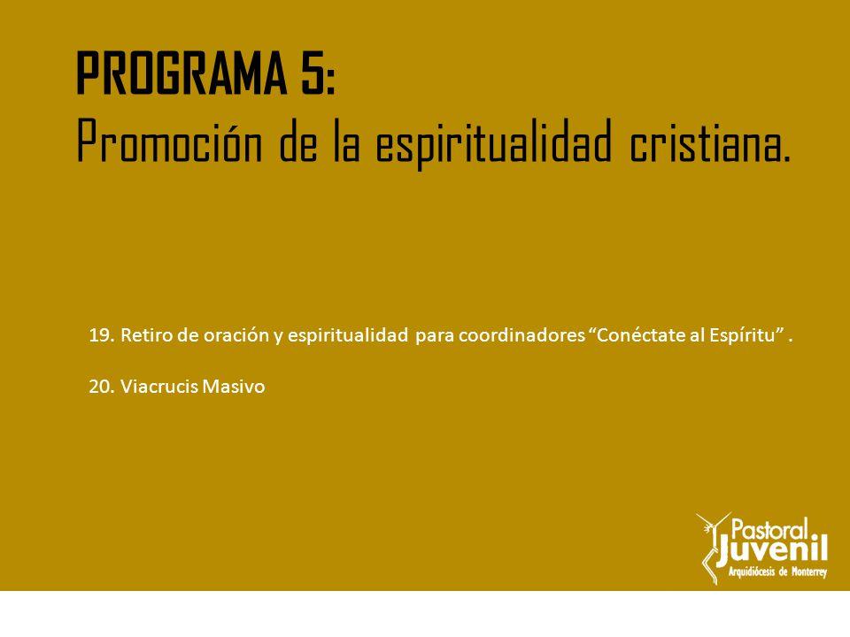 Retiro de oración y espiritualidad para Coordinadores de grupos juveniles.