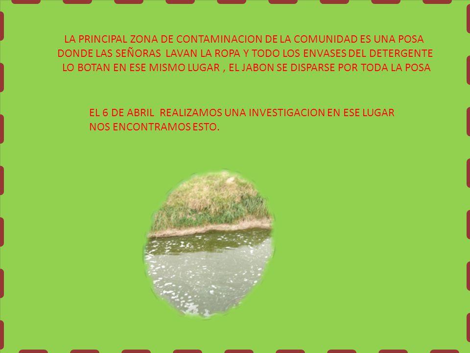 EL DIA VIERNES 7 DE ABRIL REALIZAMOS UNA CAMPAÑA DE DICHA COMUNIDAD RECOLECTAMOS GRAN VARIEDAD DE BASURA.