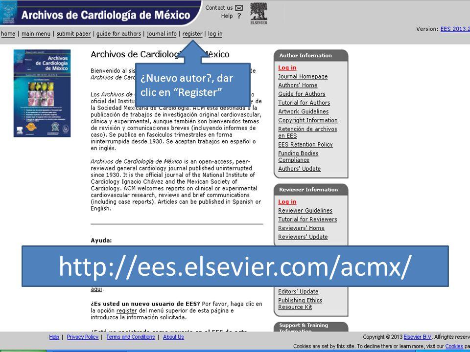 http://ees.elsevier.com/acmx/ ¿Nuevo autor?, dar clic en Register 1